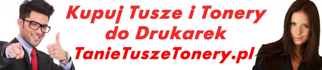Tanie Tusze Tonery